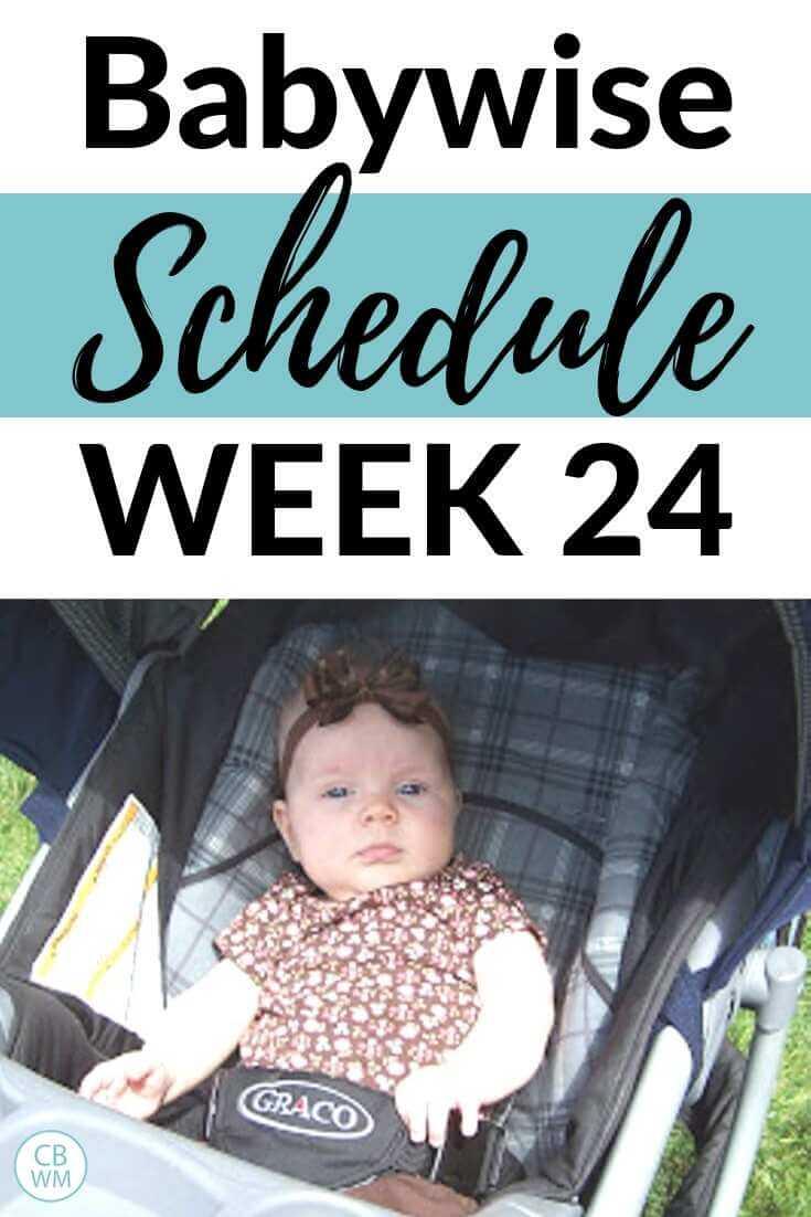 Babywise Schedule 24 weeks pinnable image