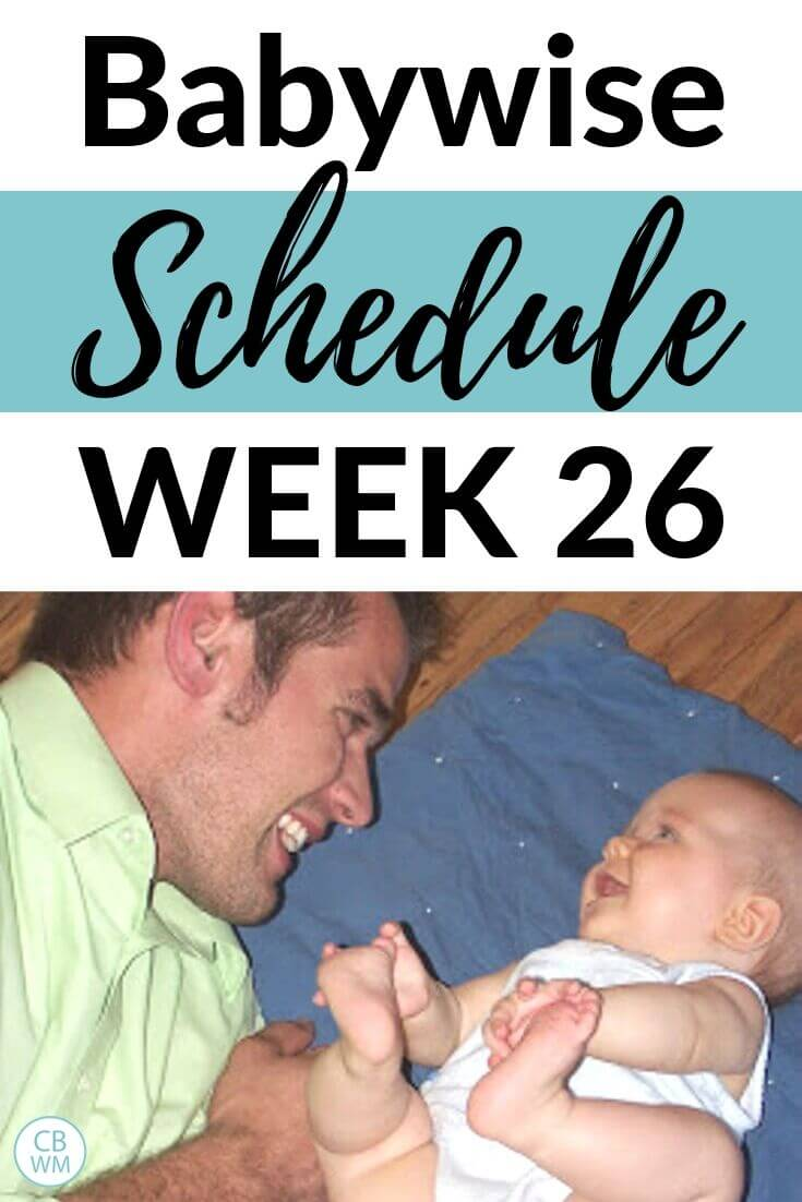 Babywise Schedule Week 26 Pinnable Image