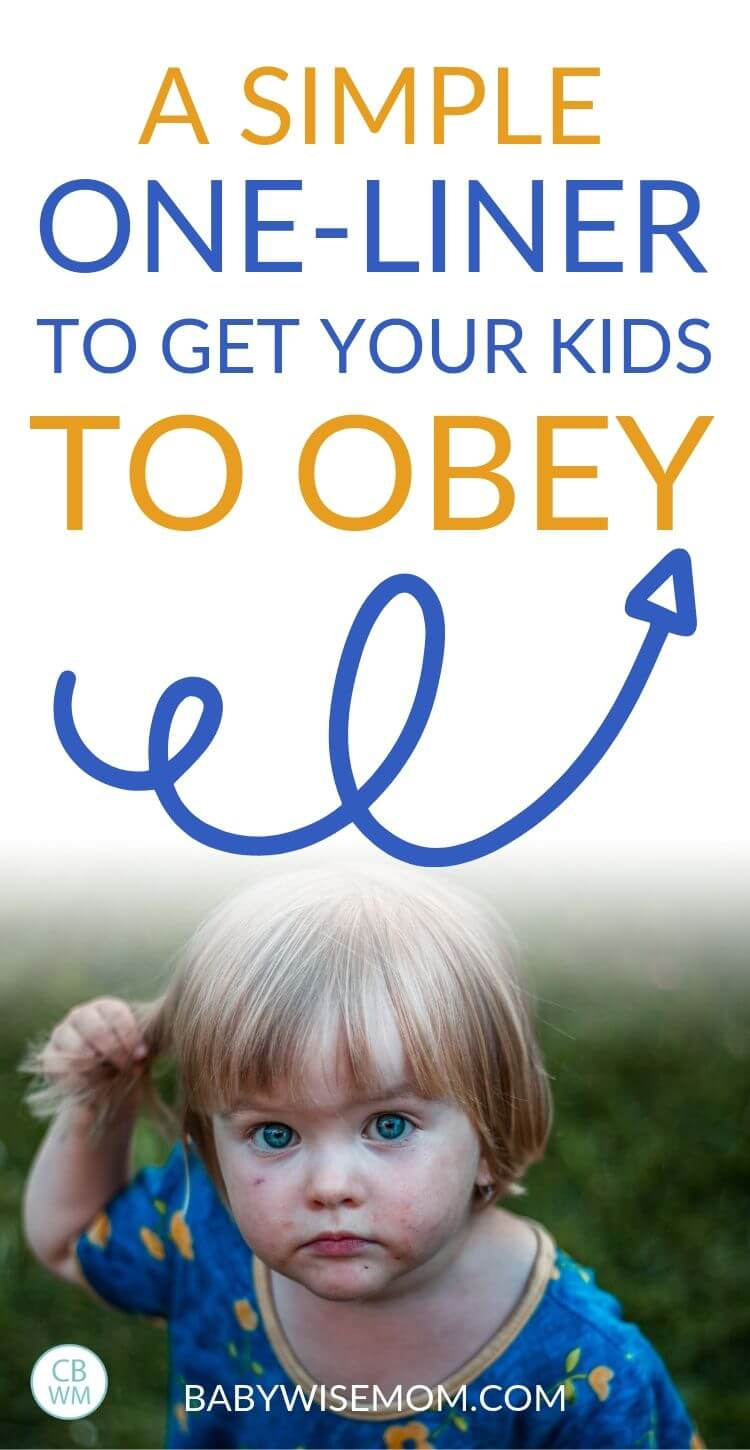 A simple one-liner to get your kids to obey Pinnable Image
