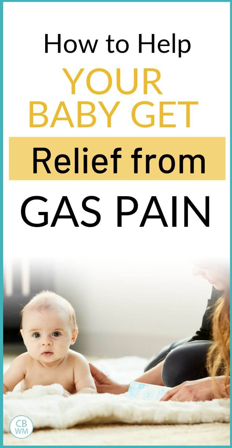How to help your baby get relief from gas pain pinnable image