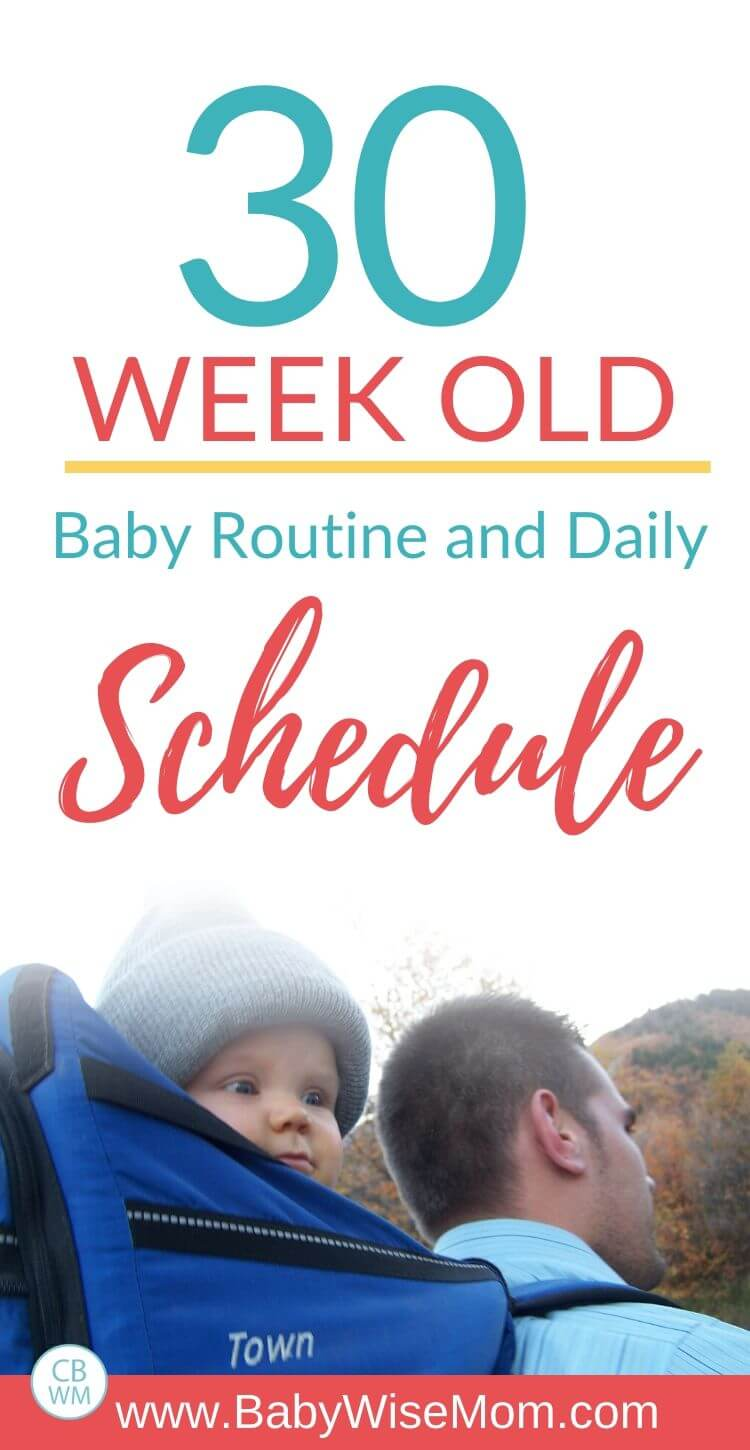 30 week old baby schedule Pinnable image