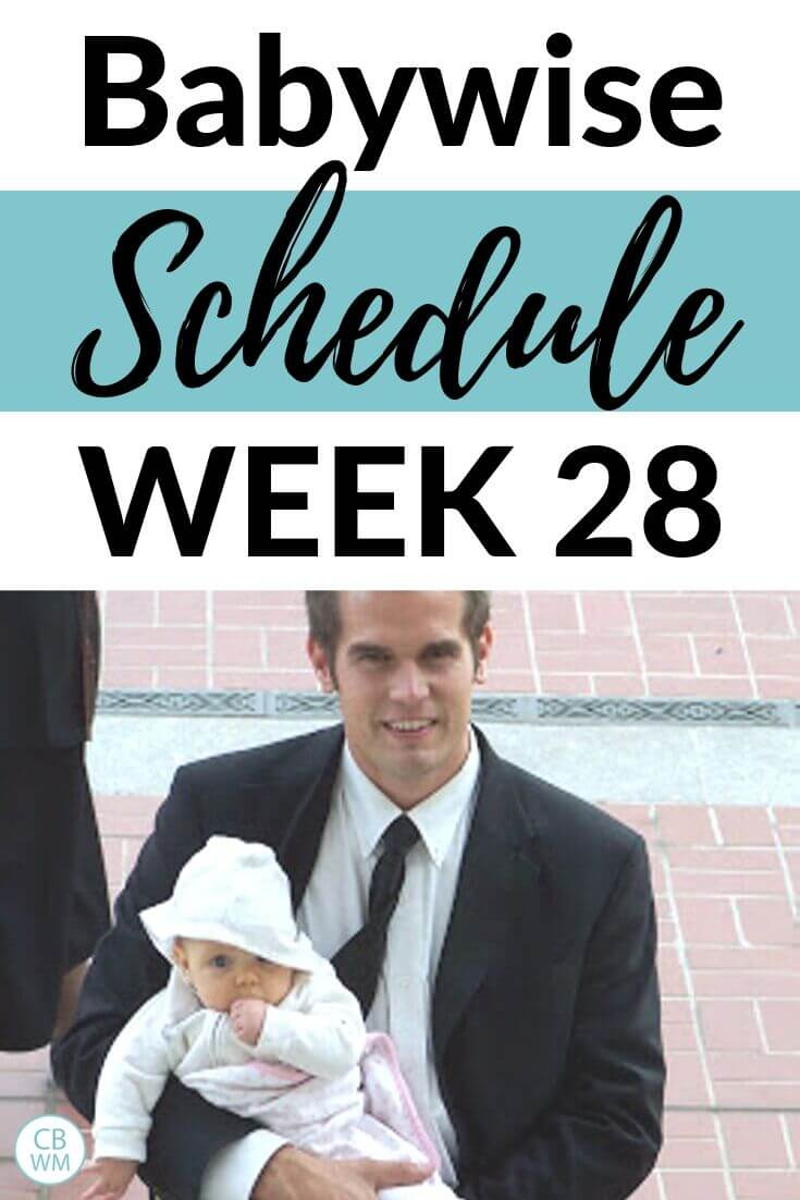 Babywise schedule week 28 pinnable image
