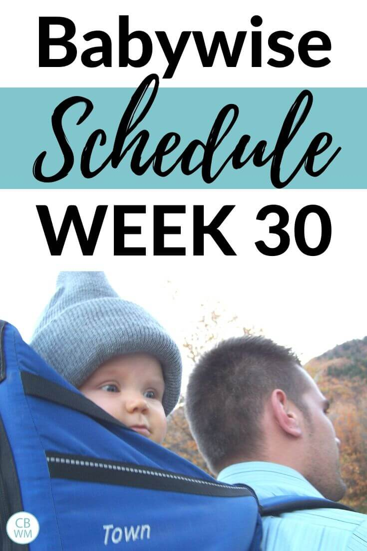 Babywise Schedule Week 30 Pinnable Image