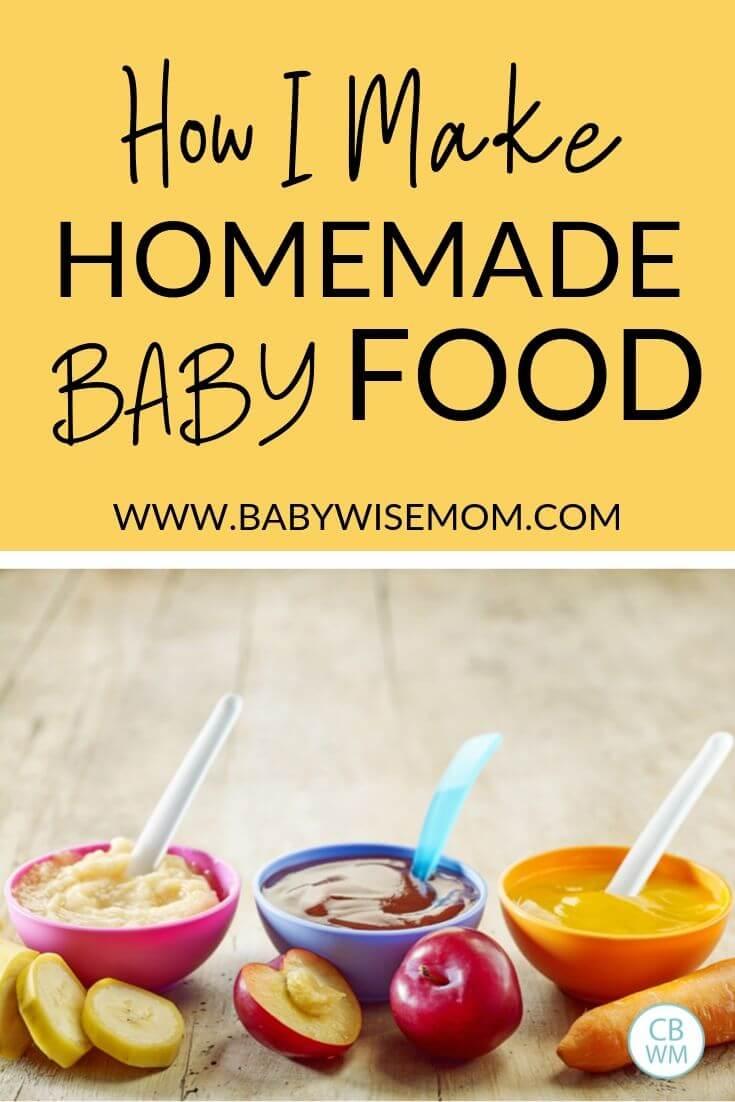 How I Make Homemade Baby Food Pinnable Image