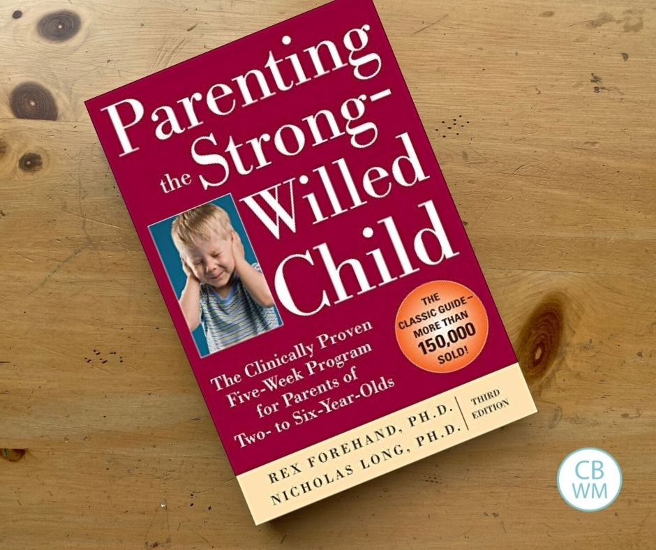 Parenting the Strong-Willed Child Book