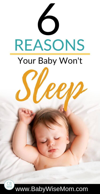 6 reasons your baby won't sleep Pinnable Image