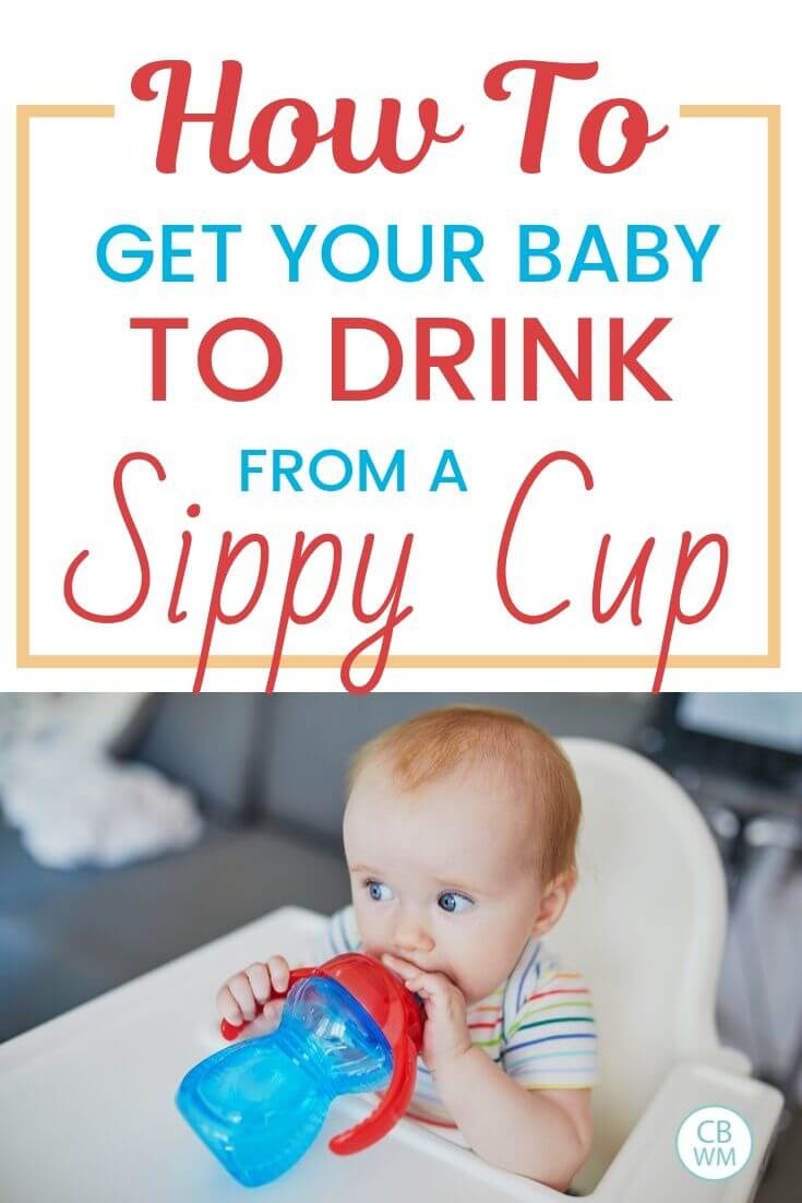 How to get your baby to drink from as sippy cup pinnable image