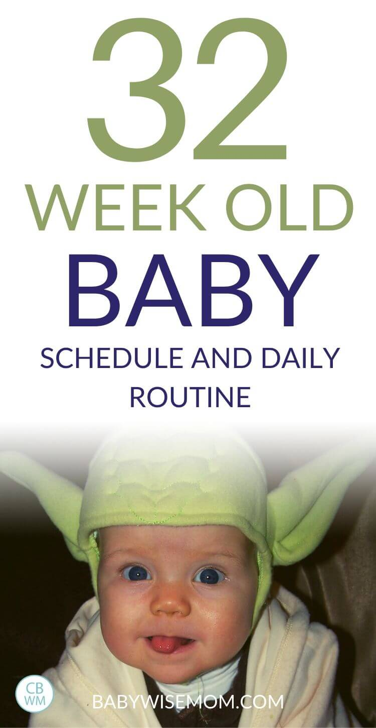 32 week old baby schedule Pinnable Image