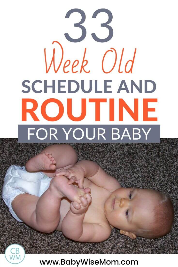 33 week old schedule and routine for baby Pinnable Image
