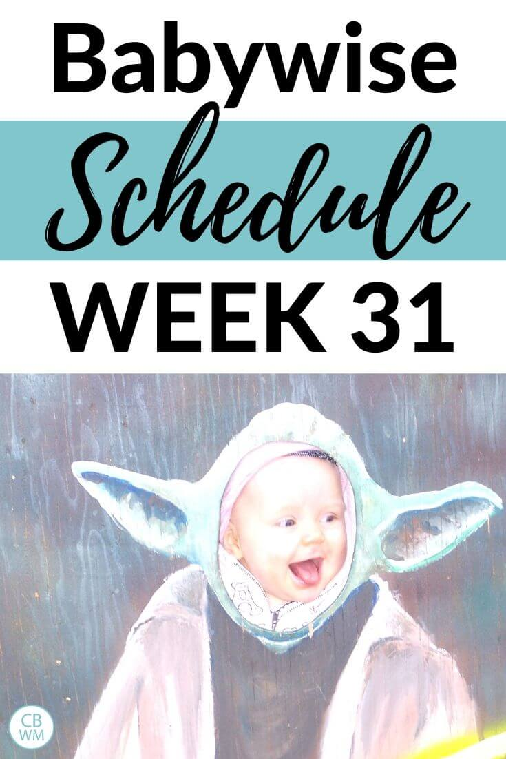 Babywise Schedule Week 31 Pinnable Image