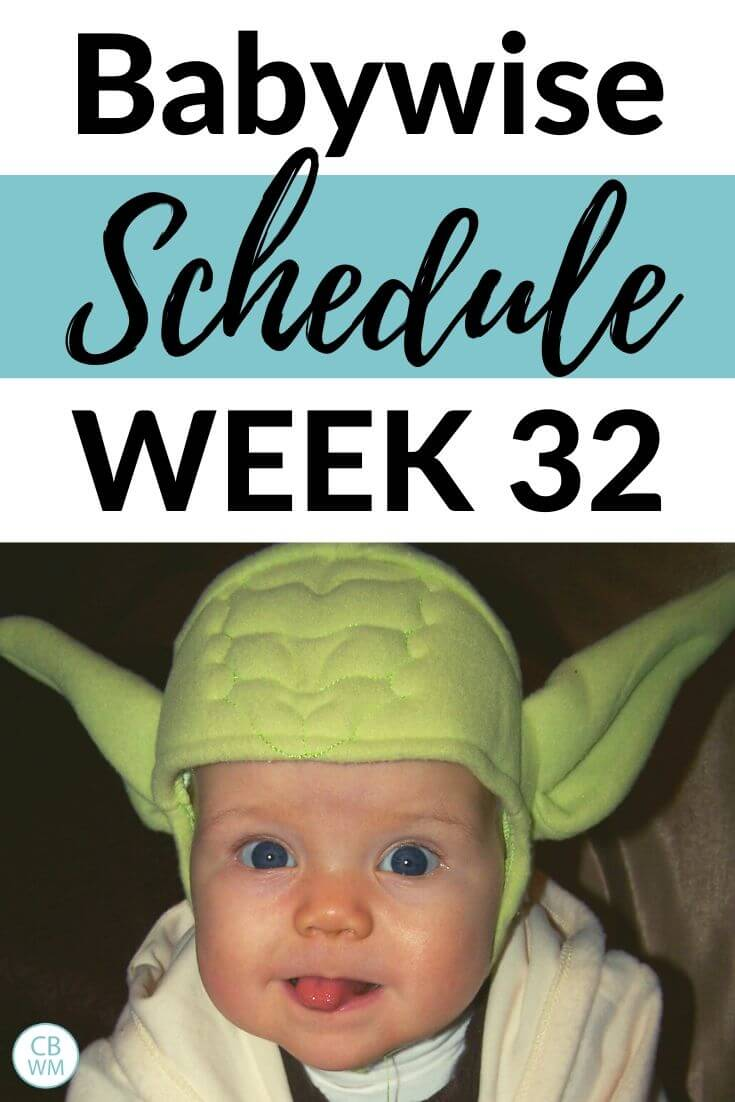 Babywise Schedule Week 32 Pinnable Image