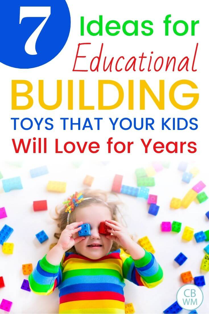 7 educational building toys for kids pinnable image