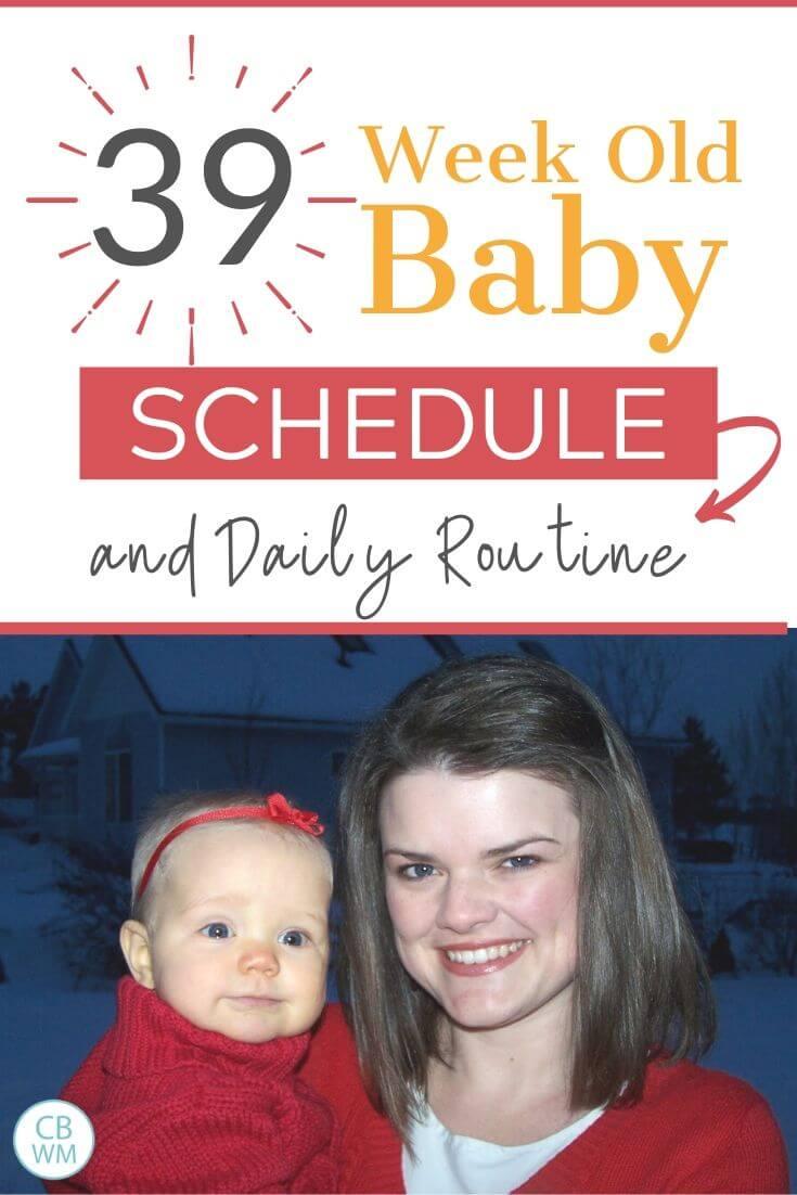 39 week old baby schedule pinnable image