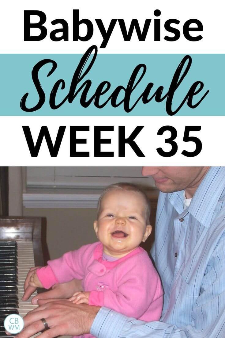 Babywise Schedule week 35 Pinnable image