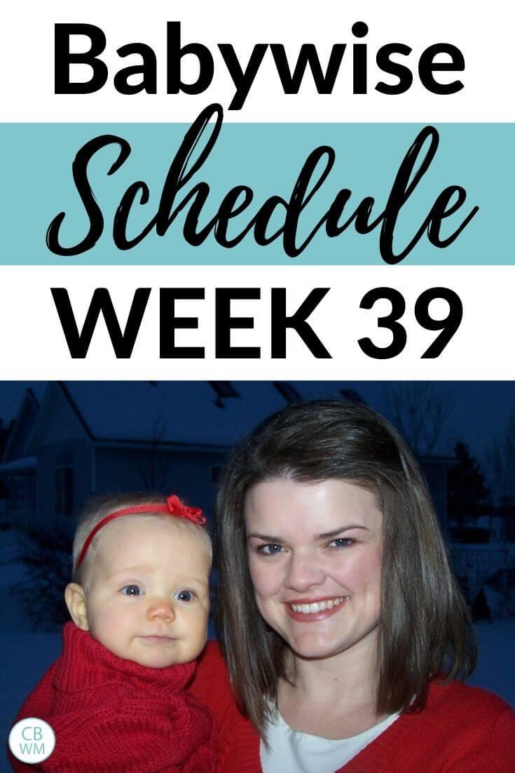 39 week old babywise schedule pinnable image