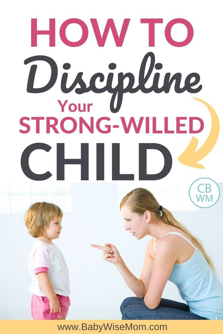 How To Discipline Your Strong-Willed Child Pinnable Image