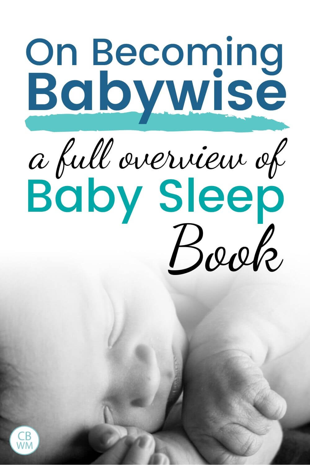 On Becoming Babywise book review pinnable image