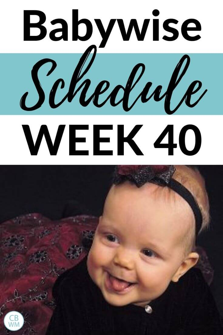 Babywise Schedule Week 40 pinnable image