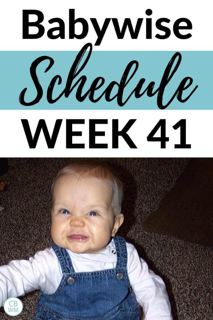 Babywise schedule week 41 pinnable image