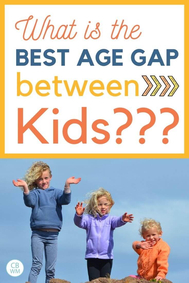 Best age gap between kids pinnable image