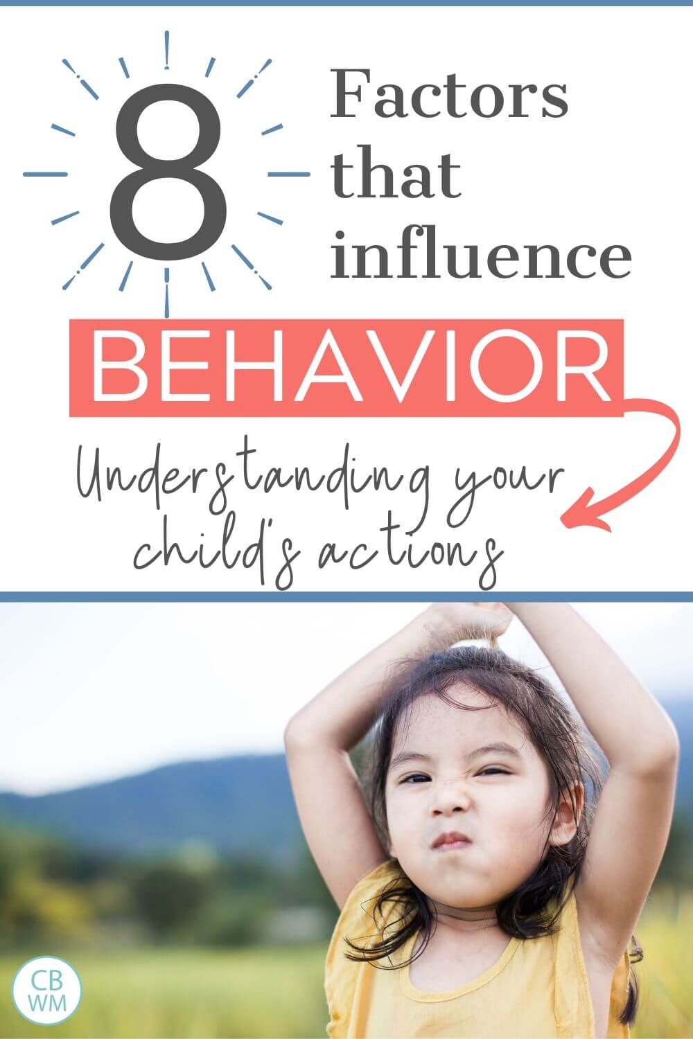 8 Factors that Influence Behavior in Kids Pinnable Image