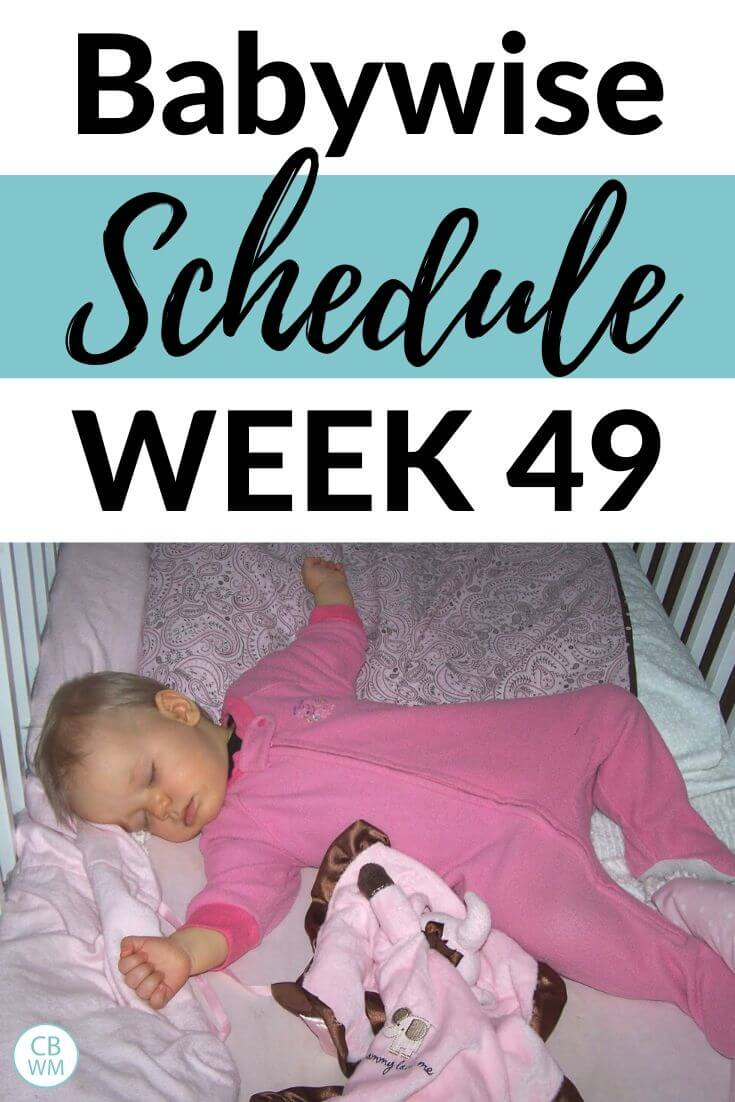 Babywise 49 week old schedule pinnable image