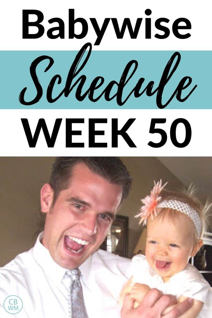 Babywise Schedule Week 50