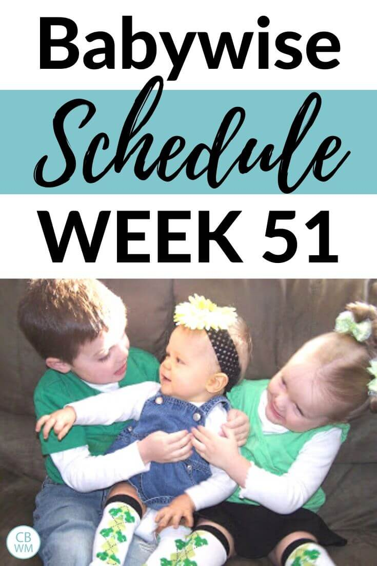 Babywise schedule week 51
