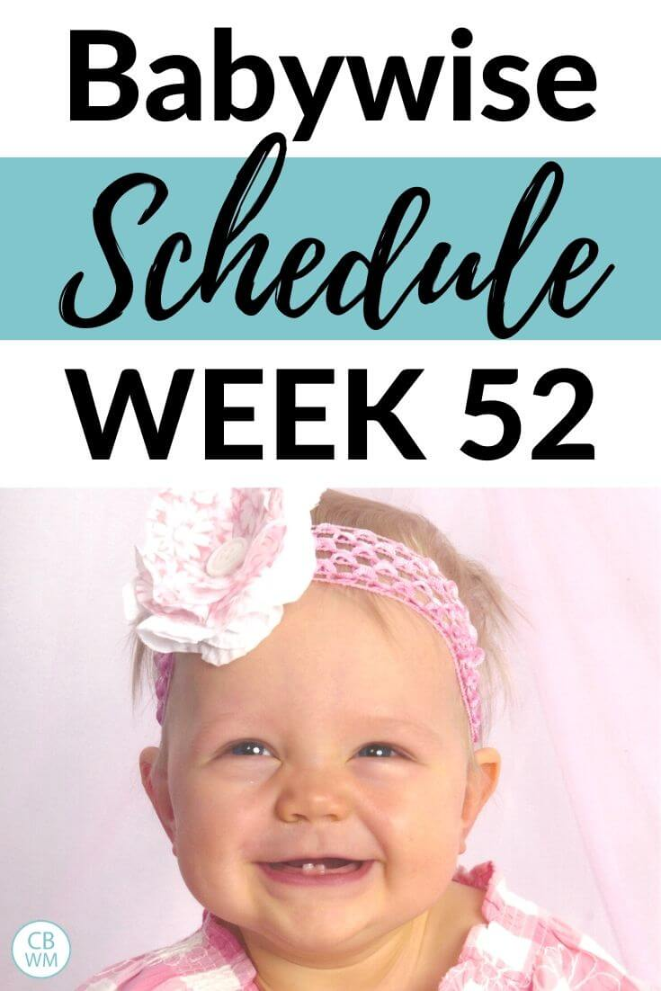 Babywise schedule week 52
