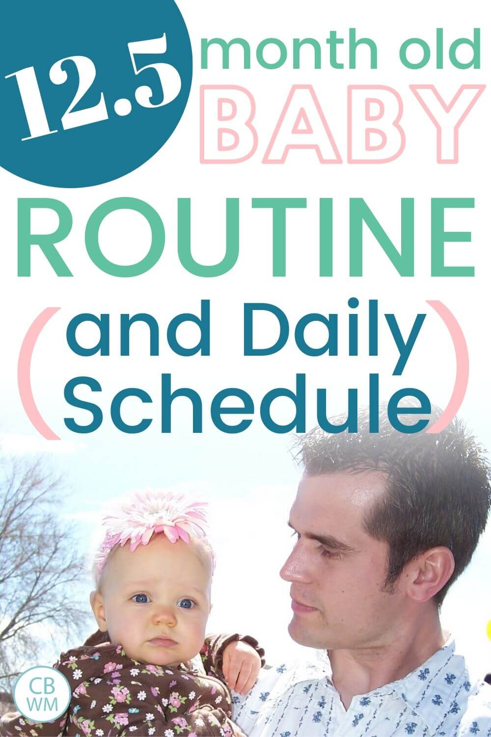 12.5 month old schedule and routine pinnable image
