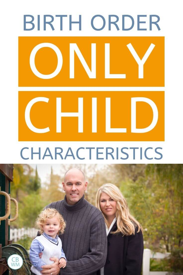 Birth order characteristics of an only child pinnable image