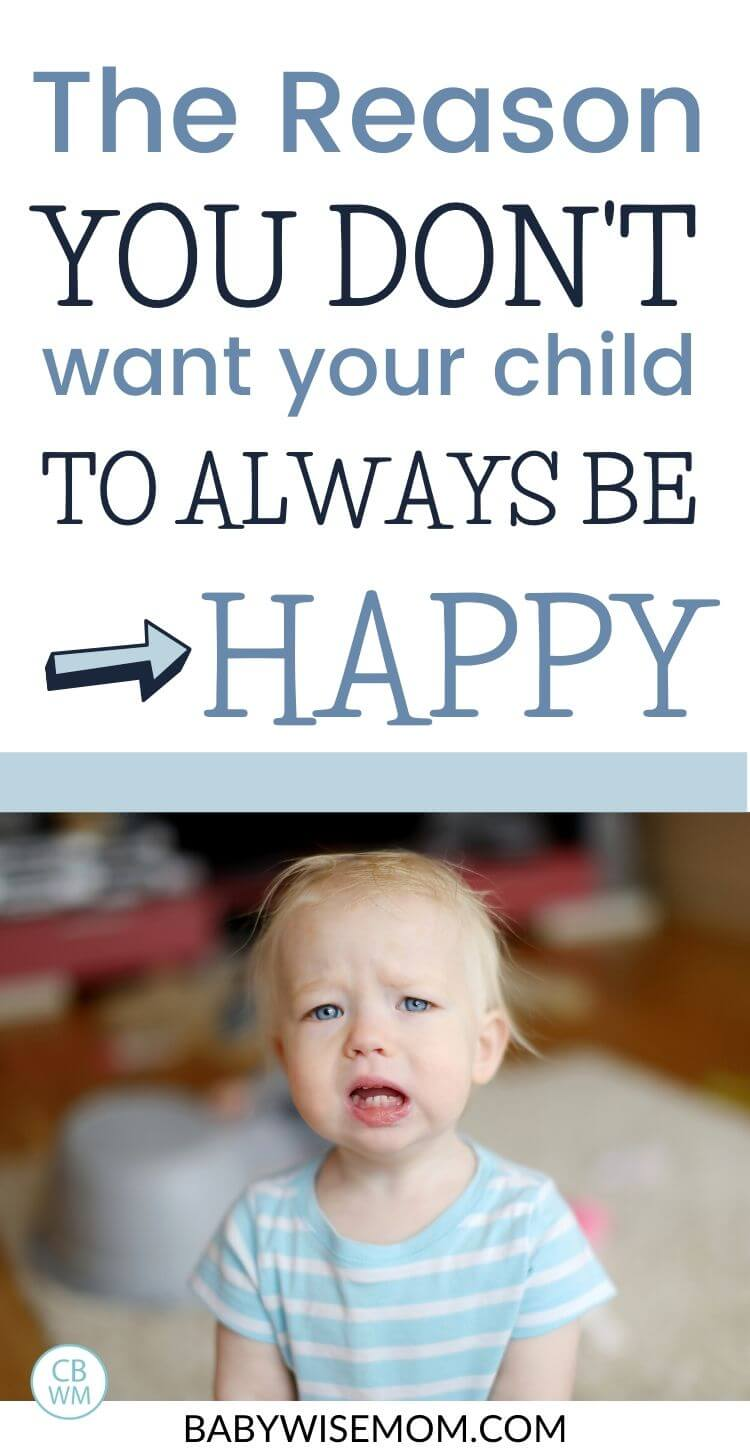 Why you don't always want your child to be happy pinnable image