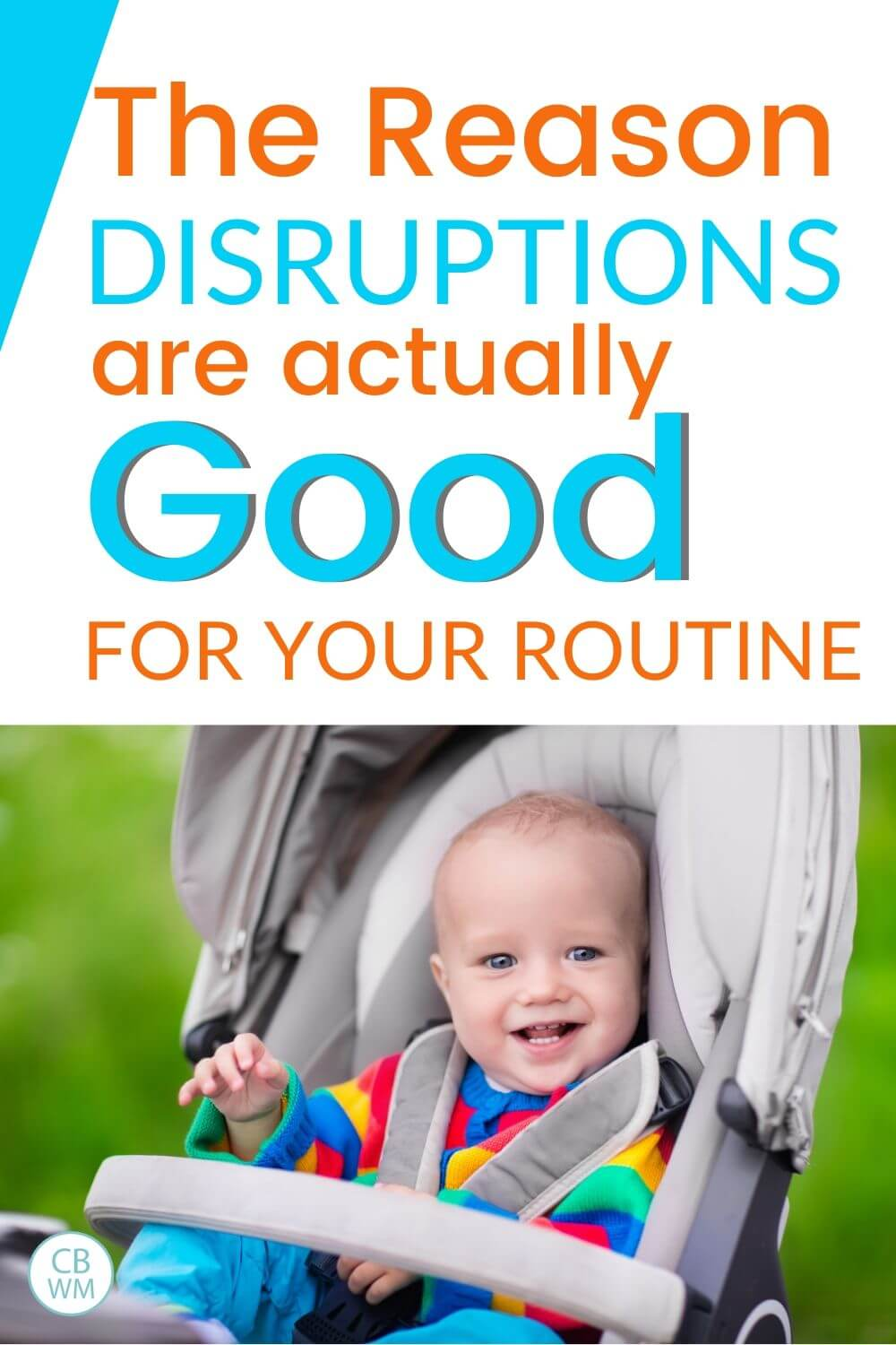 The reason disruptions are good for your routine pinnable image