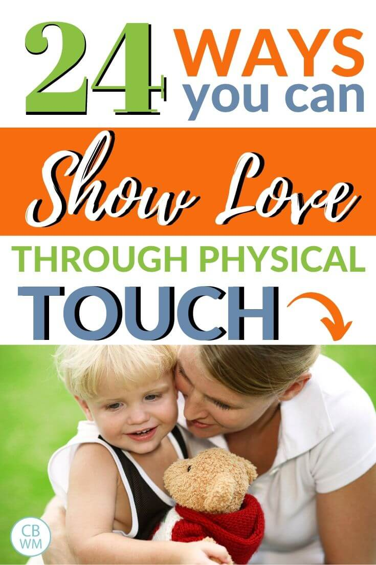 24 ways you can show love through physical touch pinnable image