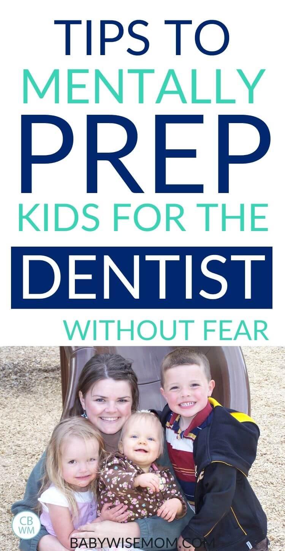 Prep kids for the dentist pinnable image