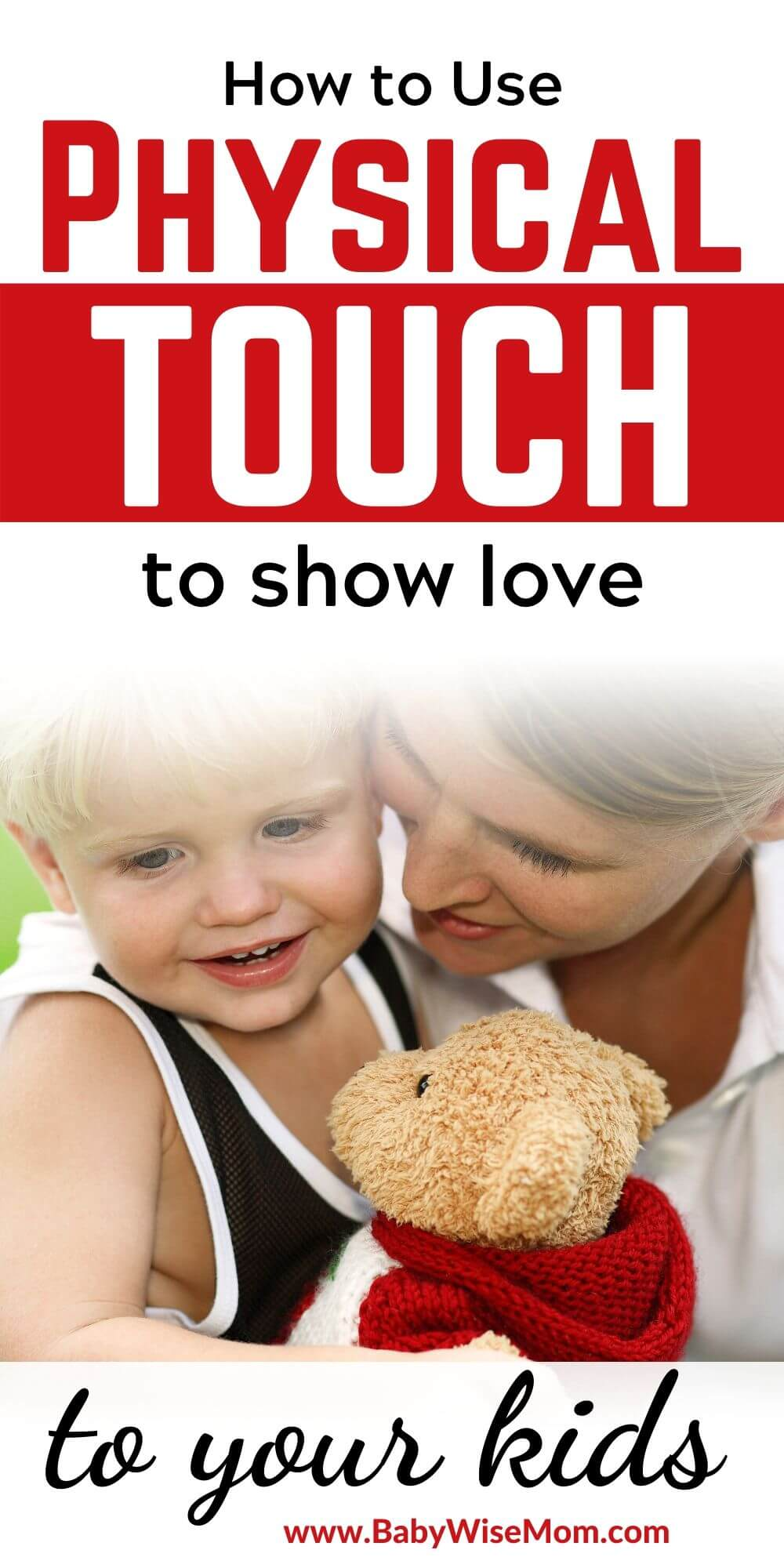 How to use physical touch to show love to your kids pinnable image