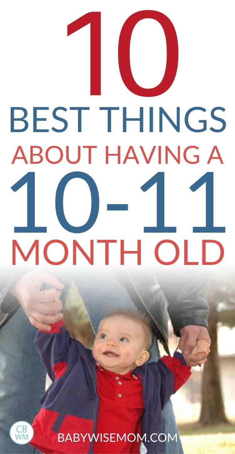 Best thing 10-11 month old