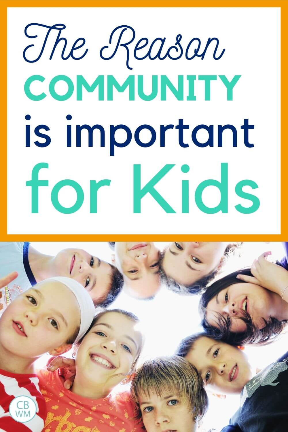 The reason community is important for kids pinnable image