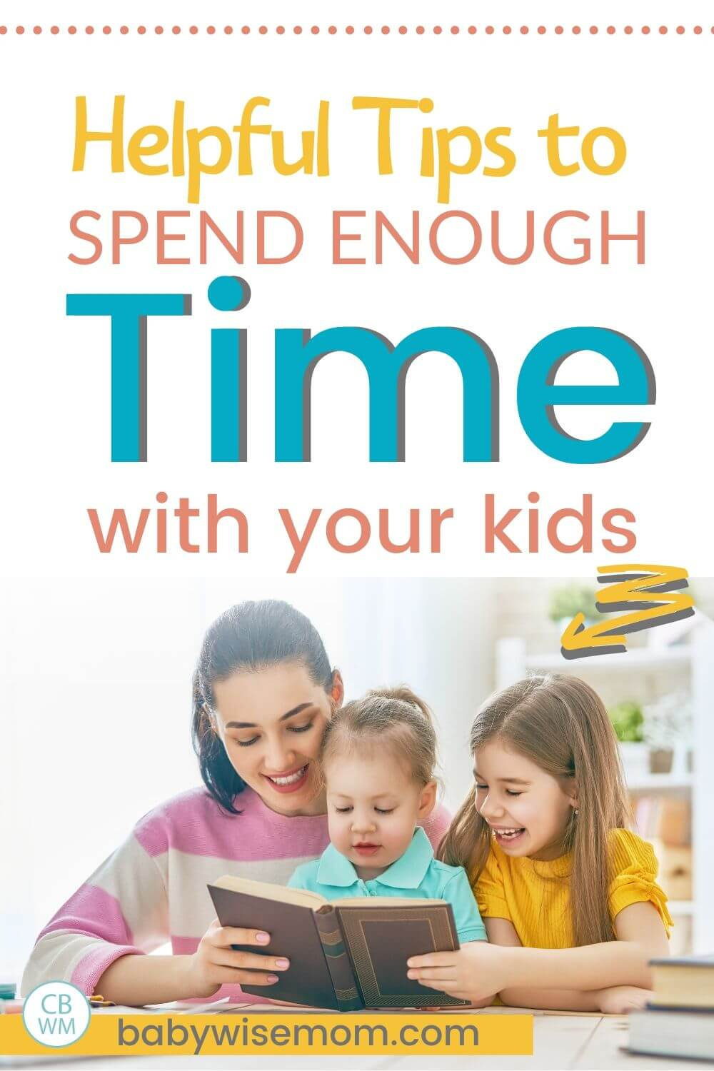Tips to spend enough time with your kids pinnable image