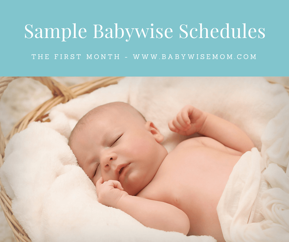 Sample Babywise Schedules: One Month Old