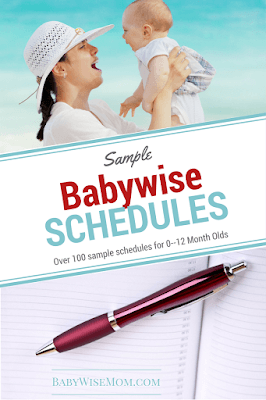 Over 100 sample Babywise schedules for 0-12 month olds