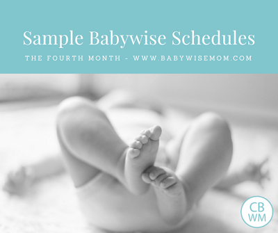 Babywise Sample Schedules: 4 months old