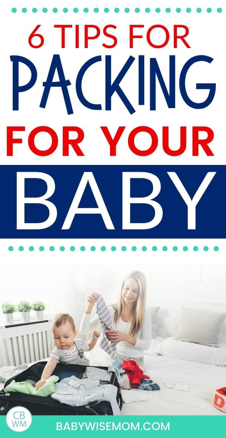 6 tips for packing for your baby pinnable image