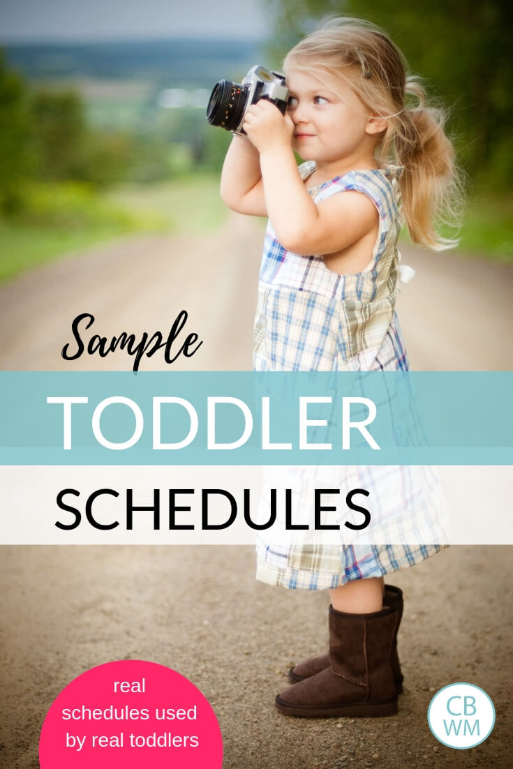 Girl holding camera to her face with text overlay reading sample toddler schedules