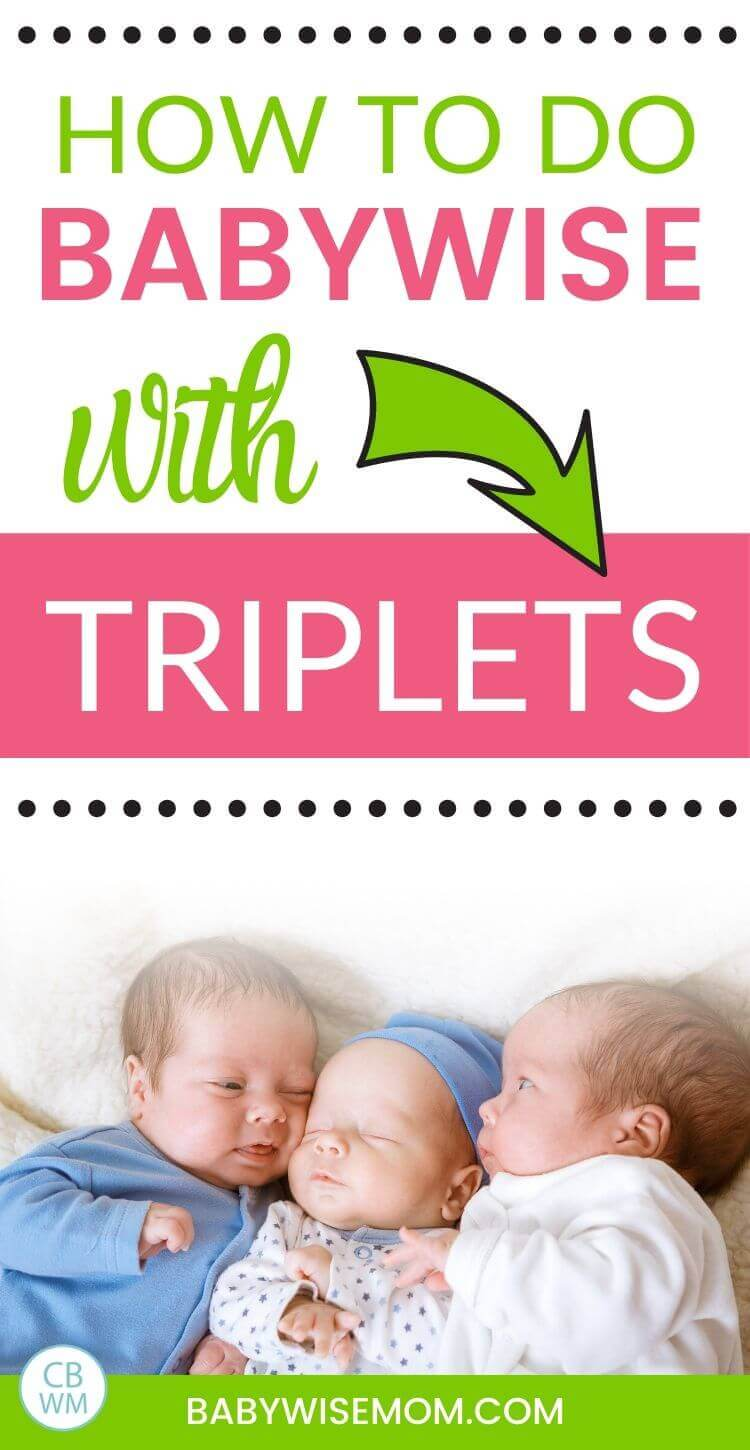 How to do Babywise with triplets pinnable image