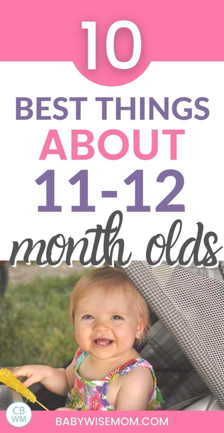 Best things about 11-12 month olds