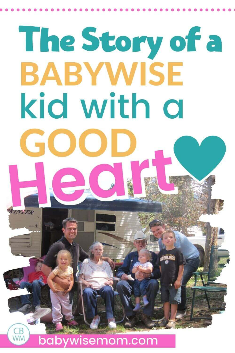 Babywise kid with a good heart