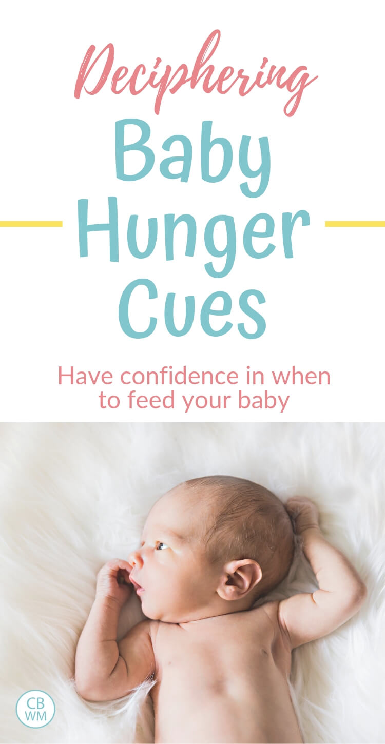 Pinnable image with text that reads Deciphering Baby Hunger Cues and a picture of a newborn baby on a blanket