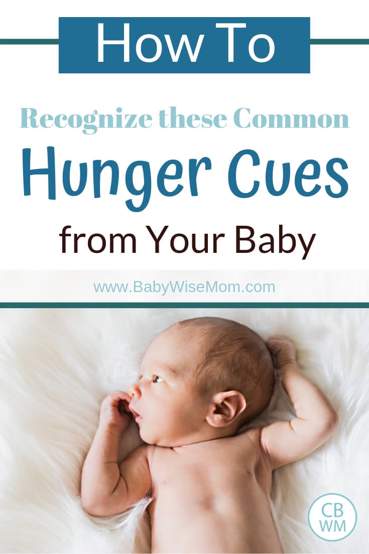 Pinnable image reading how to recognize hunger cues from your baby with a picture of a newborn baby on a white blanket