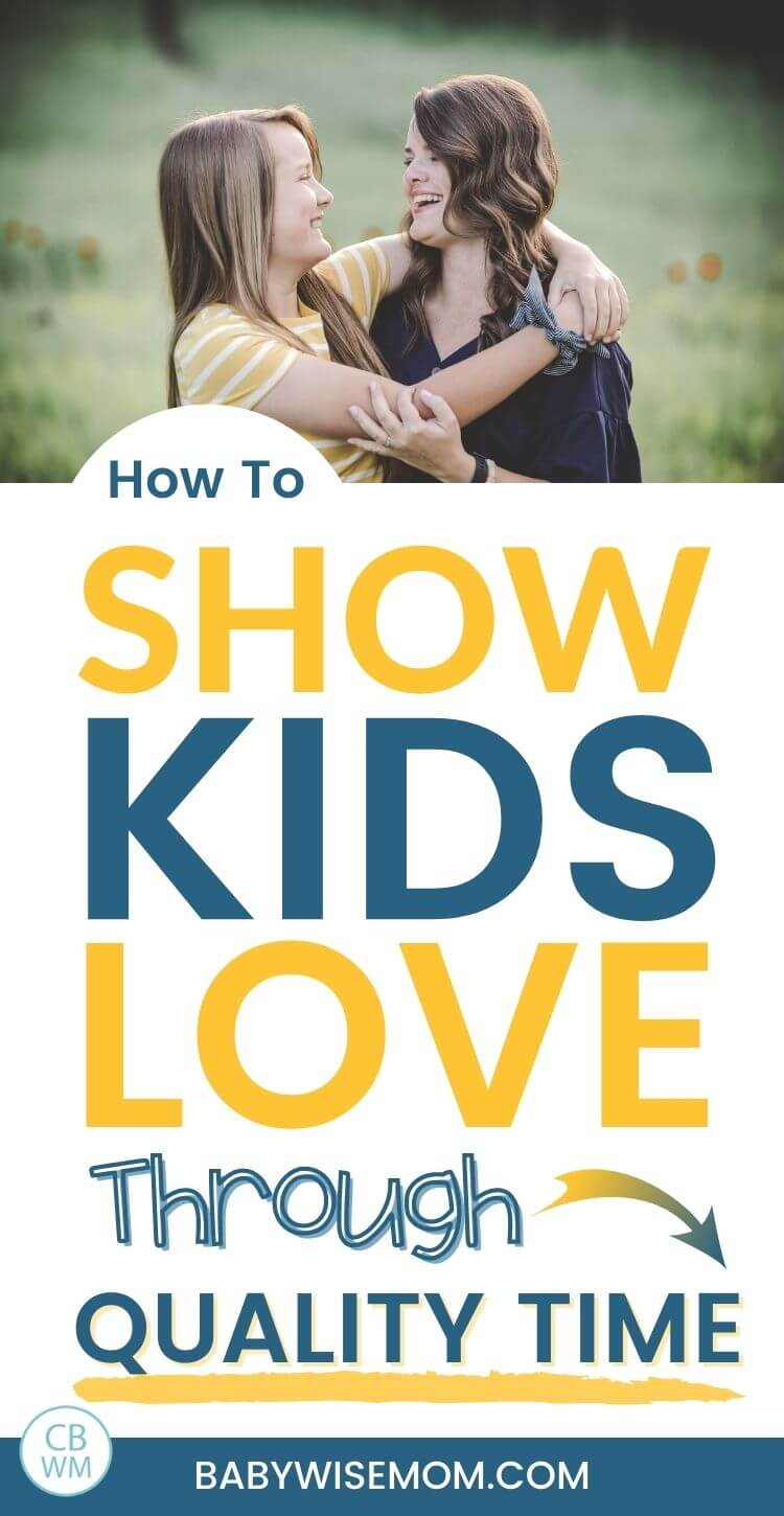 How to show kids love through quality time